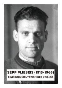 Sepp Plieseis (1913-1966)