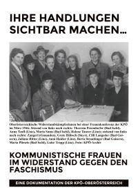 Ihre Handlungen sichtbar machen. Kommunistische Frauen im Widerstand gegen den Faschismus.