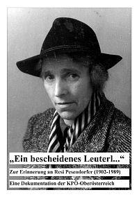 Ein bescheidenes Leuterl, Zur Erinnerung an Resi Pesendorfer (1902-1989).