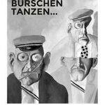 Wenn Burschen tanzen... Eine Dokumentation der KPÖ zum Linzer Burschenbundball